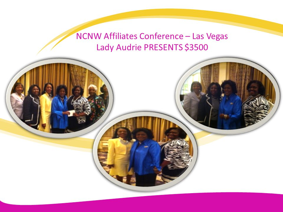 NCNW Affiliates Conference – Las Vegas Lady Audrie PRESENTS $3500