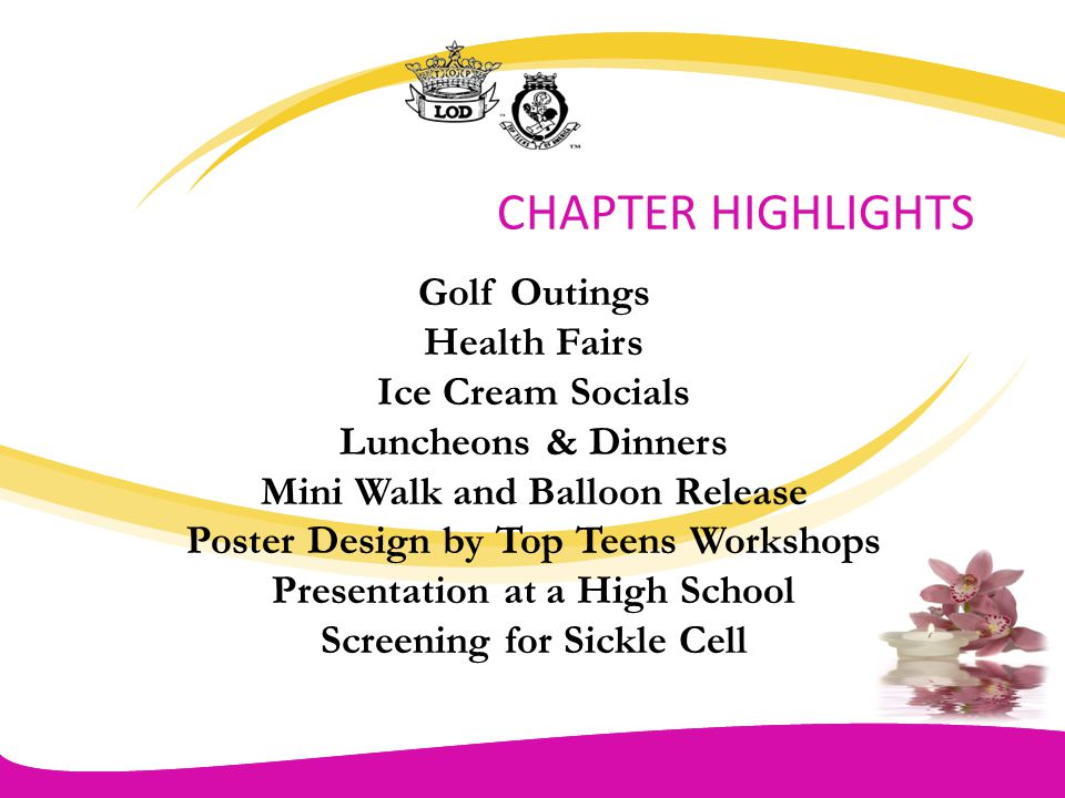 CHAPTER HIGHLIGHTS Golf Outings Health Fairs Ice Cream Socials