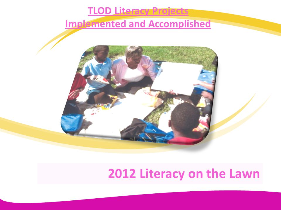 TLOD Literacy Projects Implemented and Accomplished