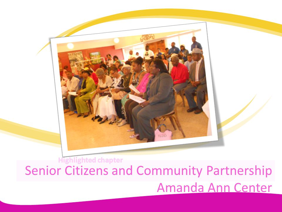 Senior Citizens and Community Partnership Amanda Ann Center