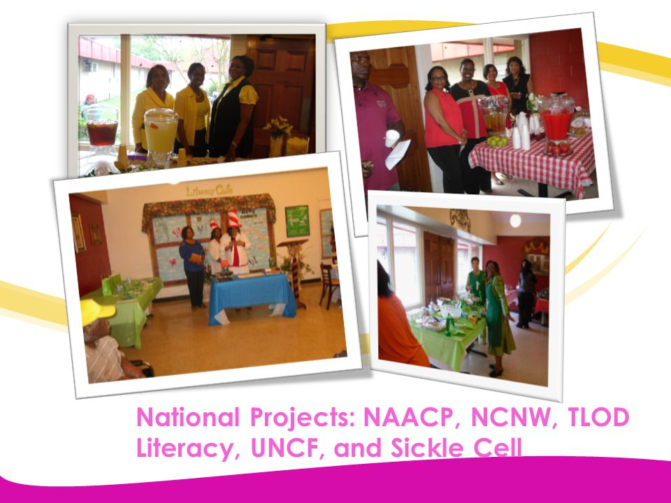 National Projects: NAACP, NCNW, TLOD Literacy, UNCF, and Sickle Cell