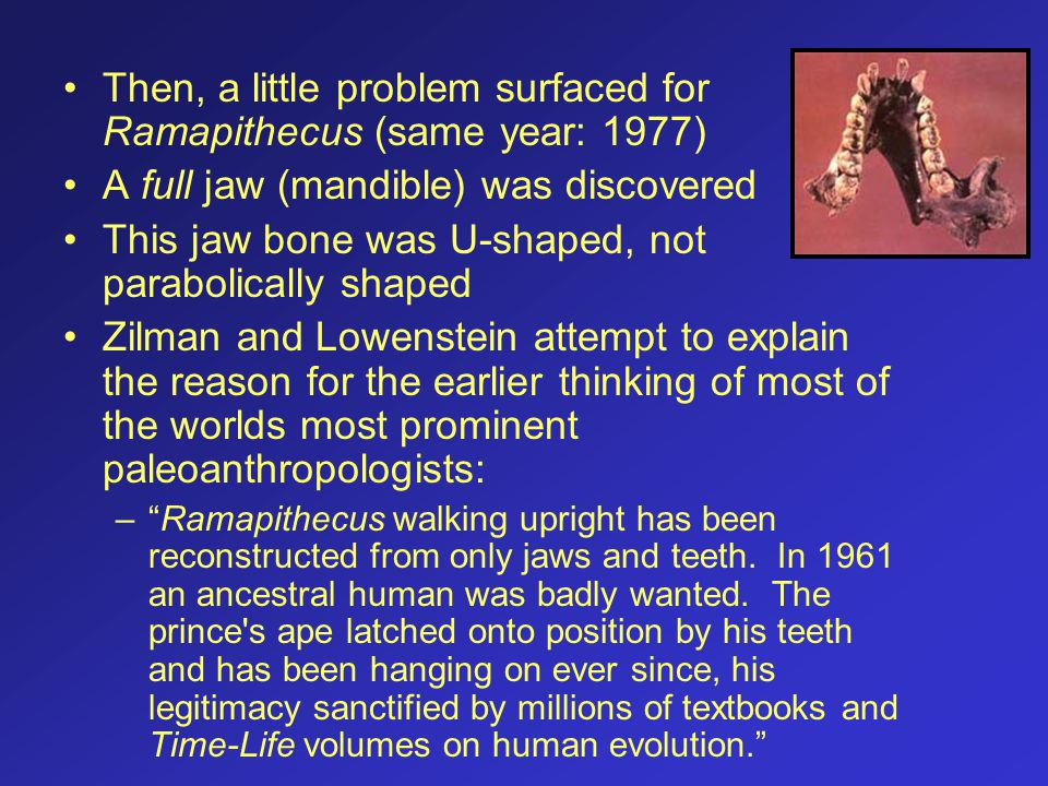 Then, a little problem surfaced for Ramapithecus (same year: 1977)