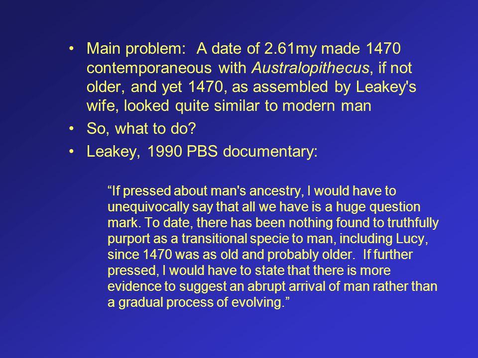 Leakey, 1990 PBS documentary: