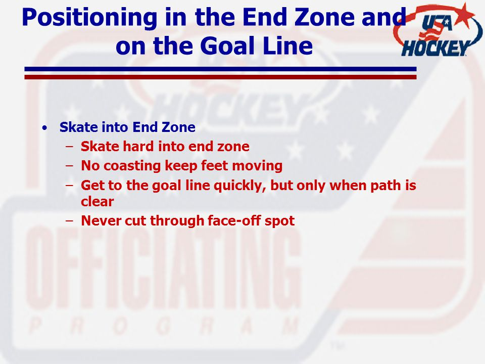 Positioning in the End Zone and on the Goal Line