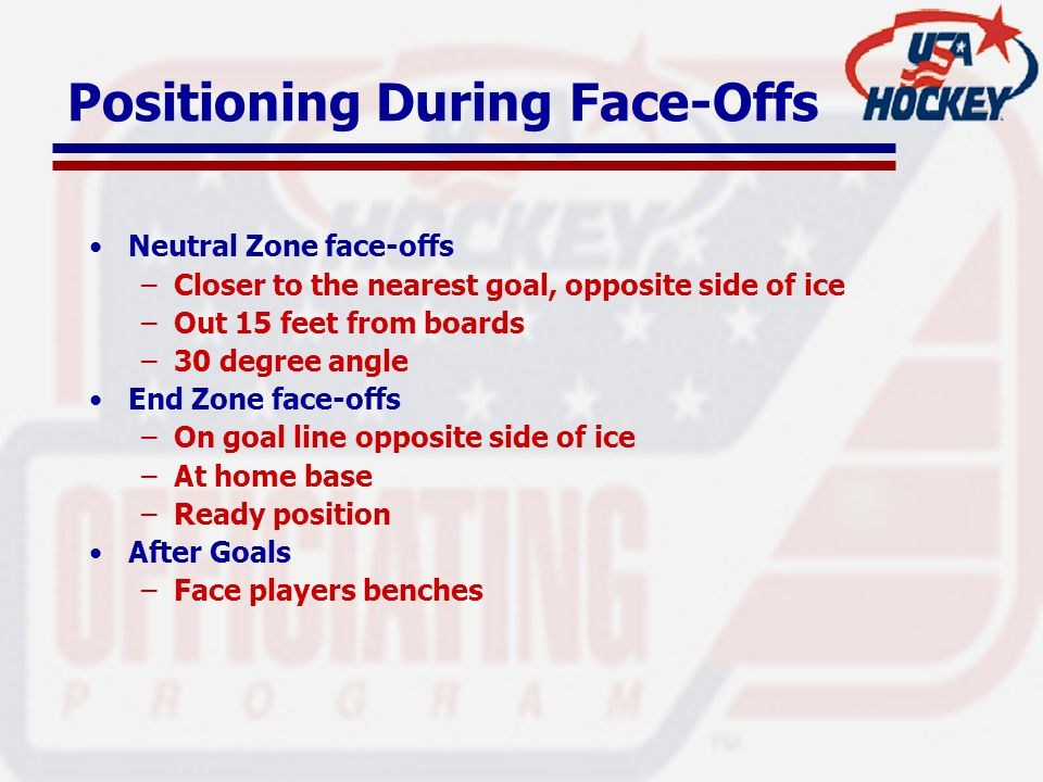 Positioning During Face-Offs