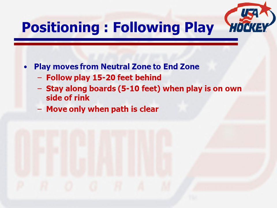 Positioning : Following Play