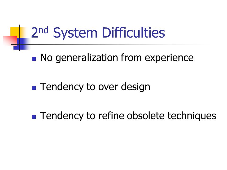 2nd System Difficulties