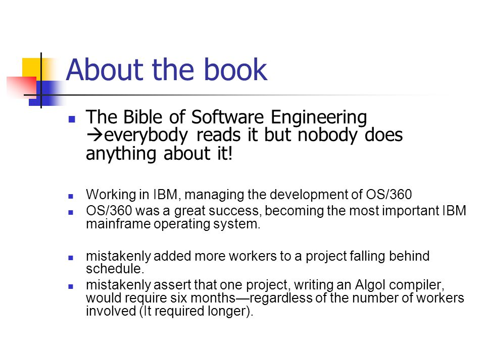 About the book The Bible of Software Engineering everybody reads it but nobody does anything about it!
