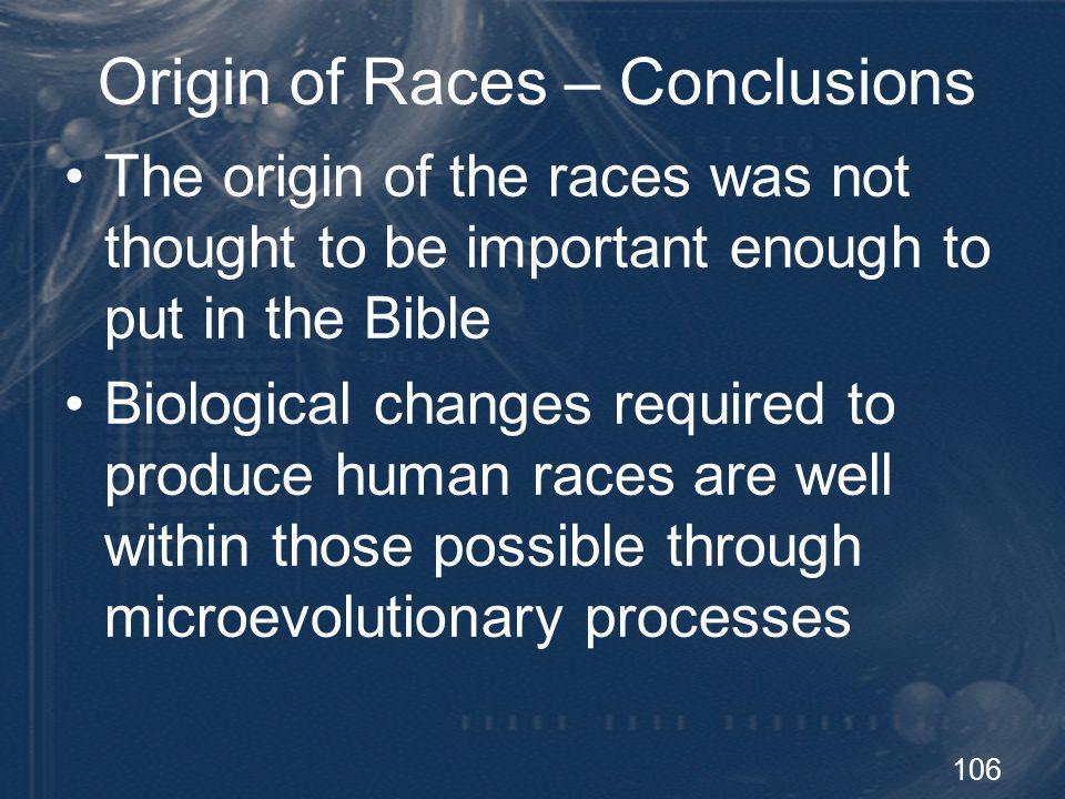 Origin of Races – Conclusions