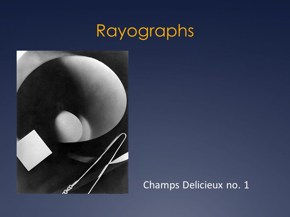 Rayographs Champs Delicieux no. 1