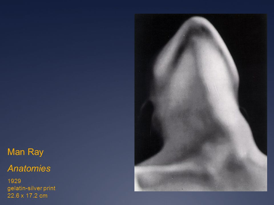 Man Ray Anatomies 1929 gelatin-silver print 22.6 x 17.2 cm