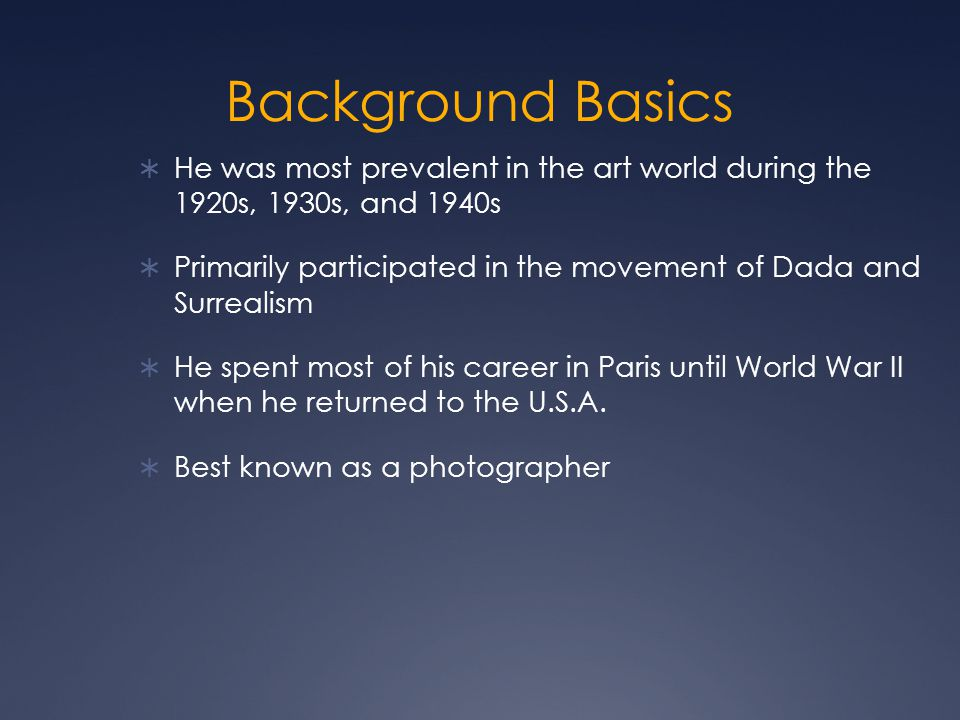 Background Basics He was most prevalent in the art world during the 1920s, 1930s, and 1940s.