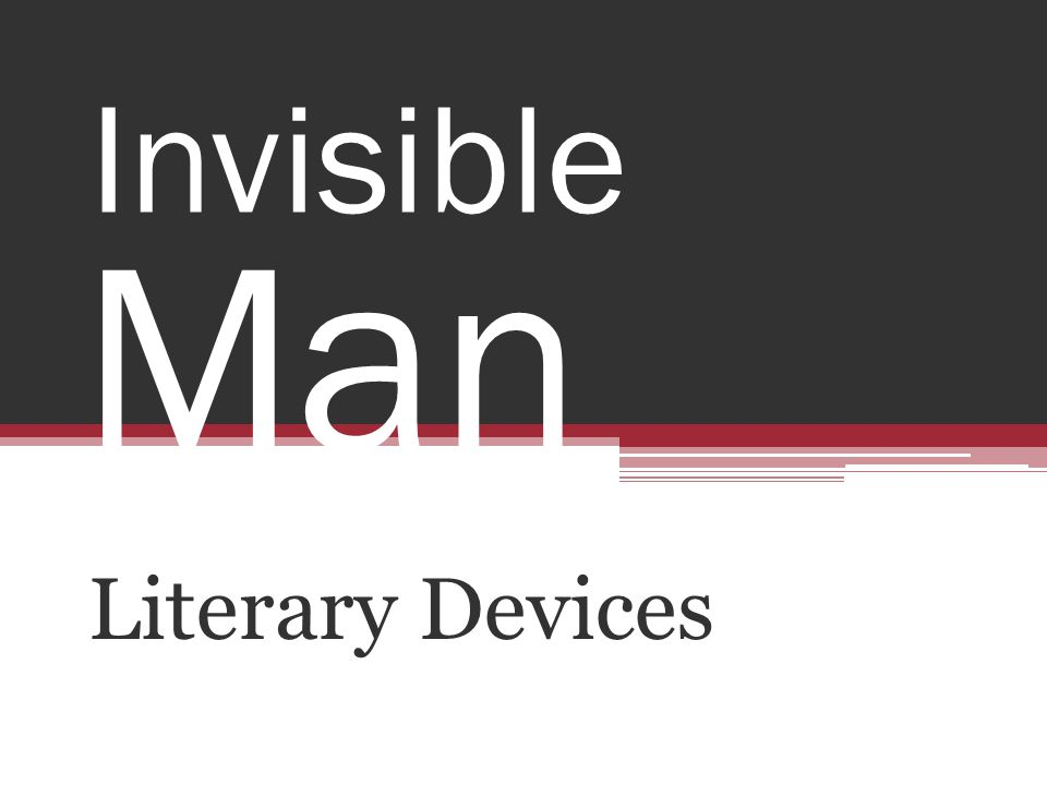 Invisible Man Literary Devices