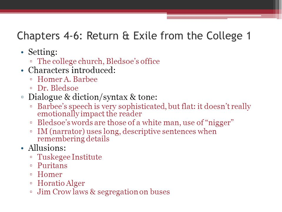 Chapters 4-6: Return & Exile from the College 1
