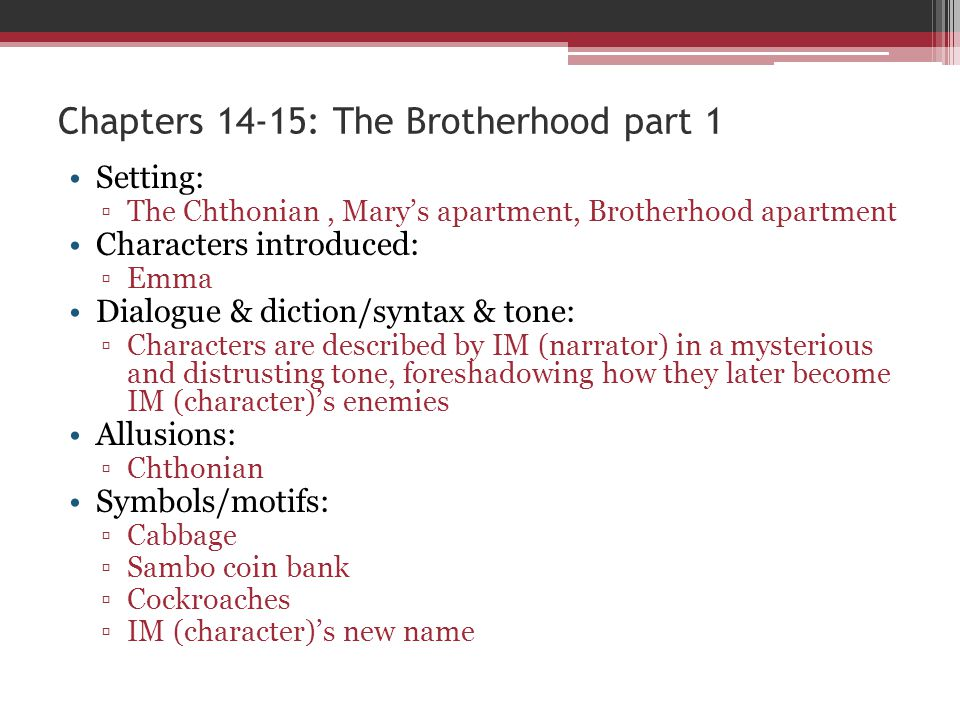 Chapters 14-15: The Brotherhood part 1