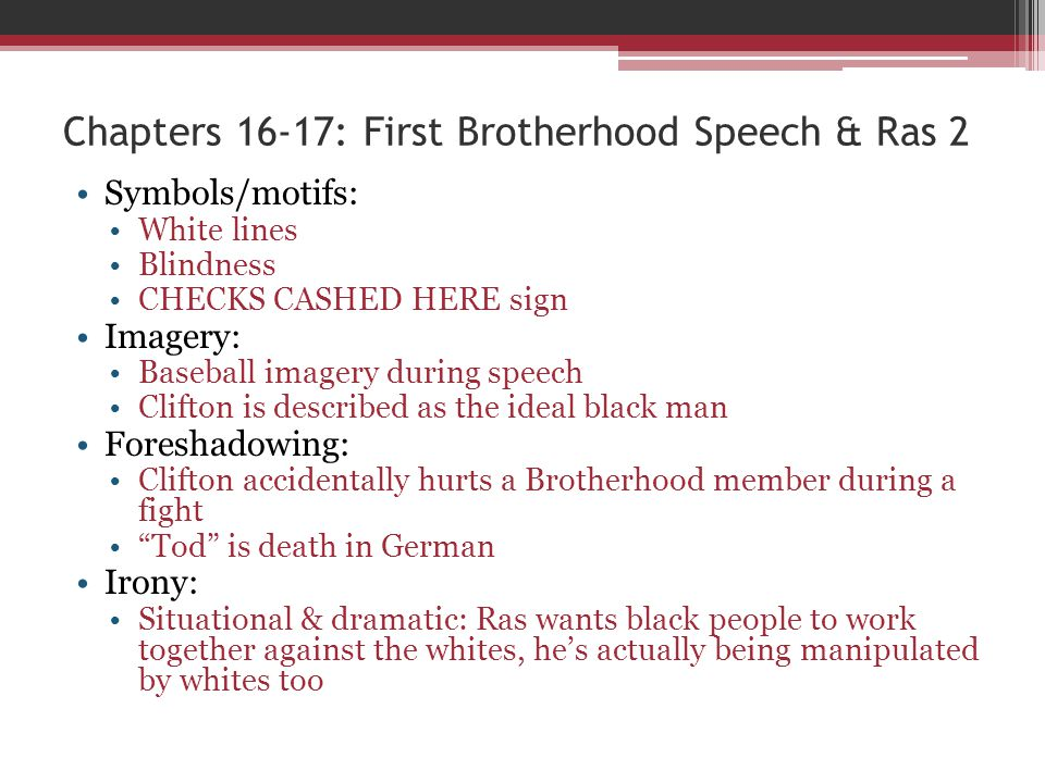 Chapters 16-17: First Brotherhood Speech & Ras 2