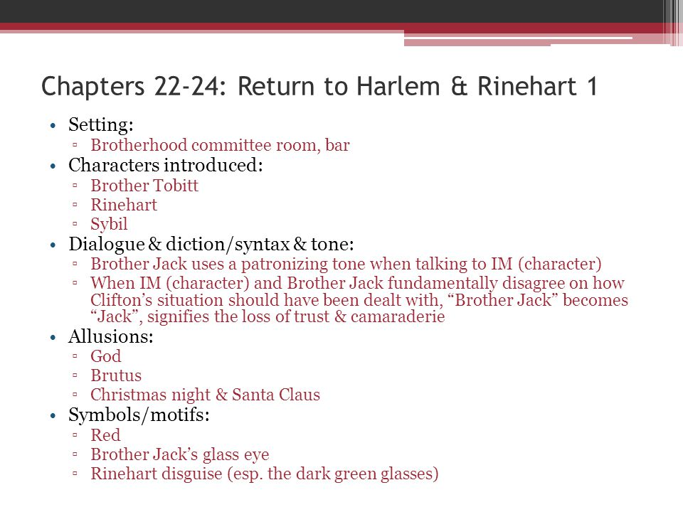 Chapters 22-24: Return to Harlem & Rinehart 1
