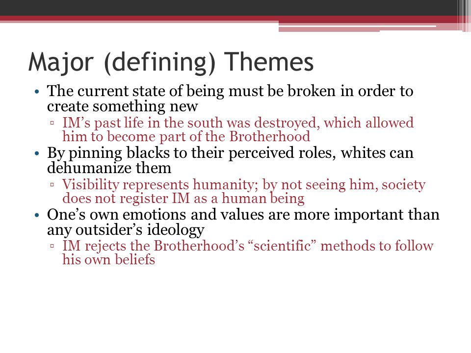 major themes in invisible man Invisible man - power point subject major themes from the novel are listed with a short overview of the novel as well as major symbols.