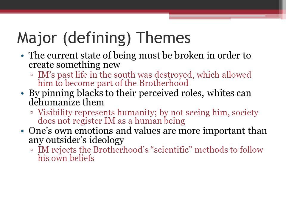 Major (defining) Themes