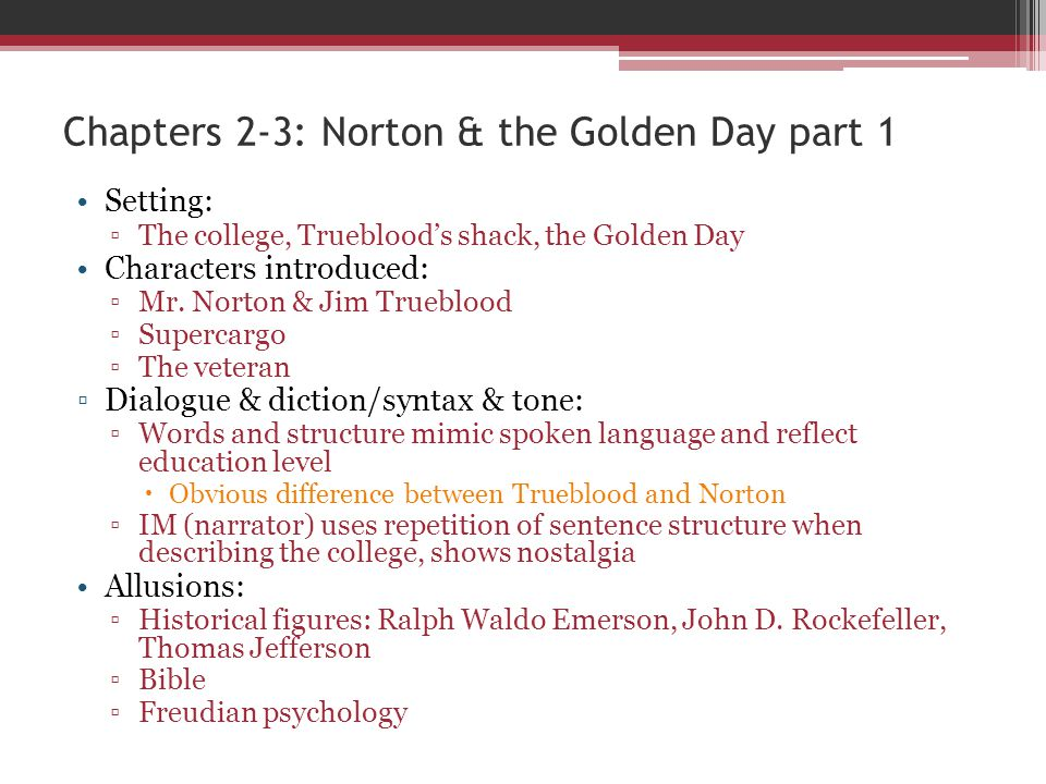 Chapters 2-3: Norton & the Golden Day part 1