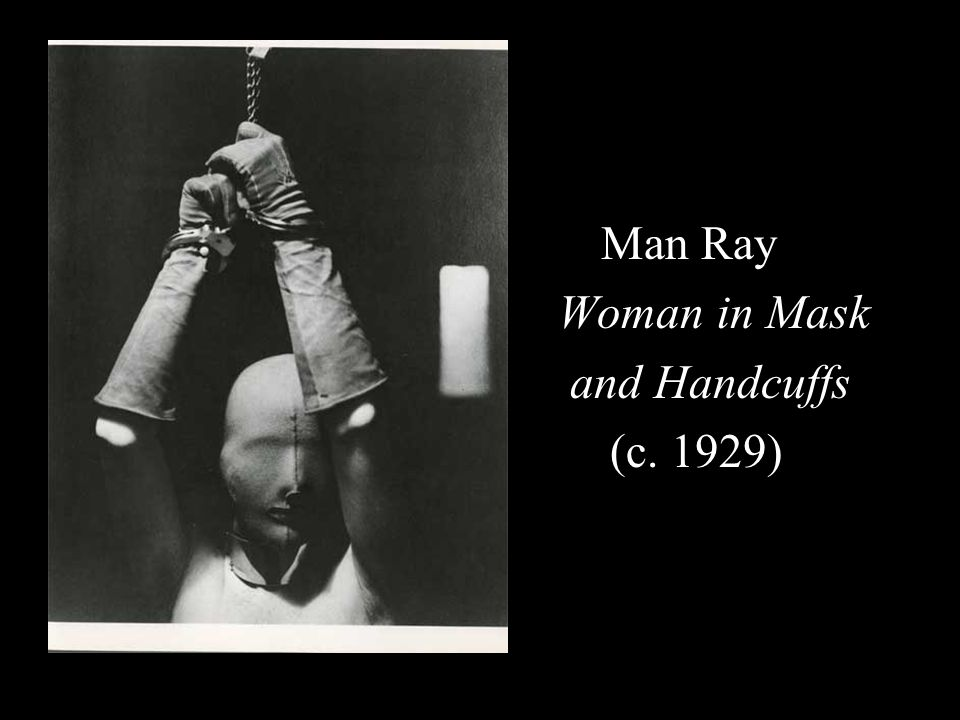Man Ray Woman in Mask and Handcuffs (c. 1929)