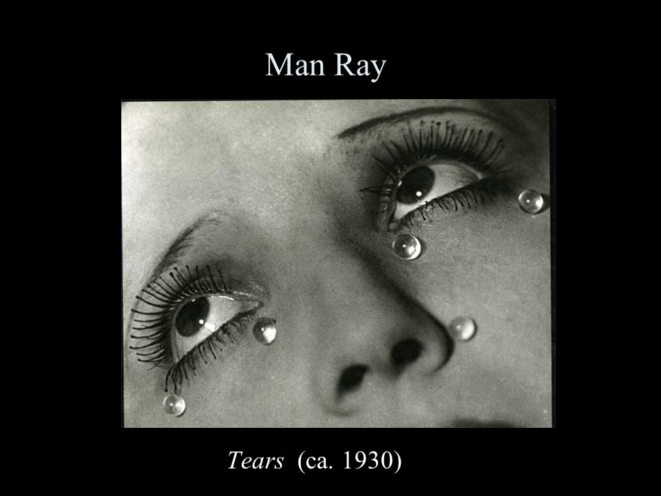 Man Ray Tears (ca. 1930)