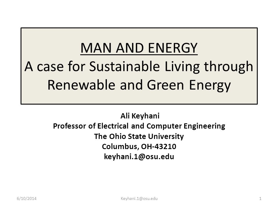 MAN AND ENERGY A case for Sustainable Living through Renewable and Green Energy