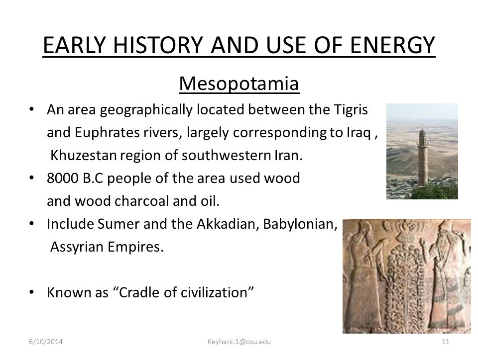 EARLY HISTORY AND USE OF ENERGY
