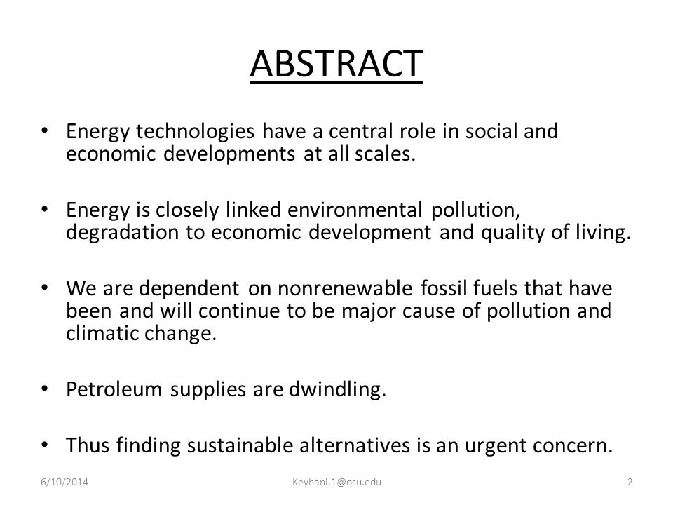 ABSTRACT Energy technologies have a central role in social and economic developments at all scales.
