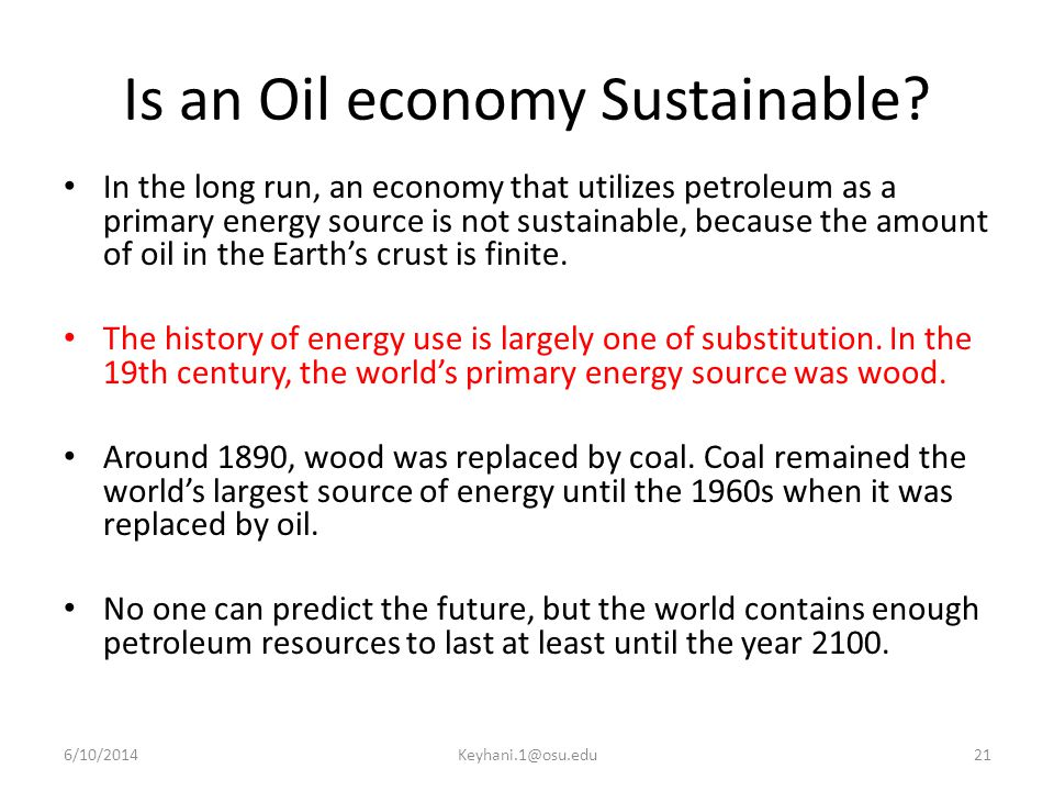 Is an Oil economy Sustainable