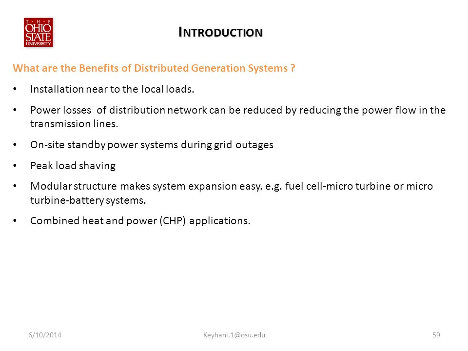 Introduction What are the Benefits of Distributed Generation Systems