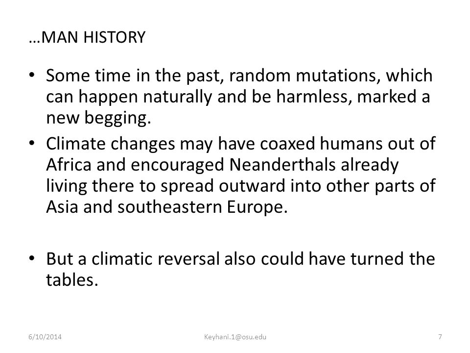 But a climatic reversal also could have turned the tables.