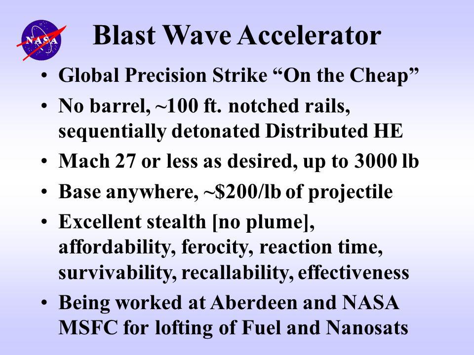 Blast Wave Accelerator