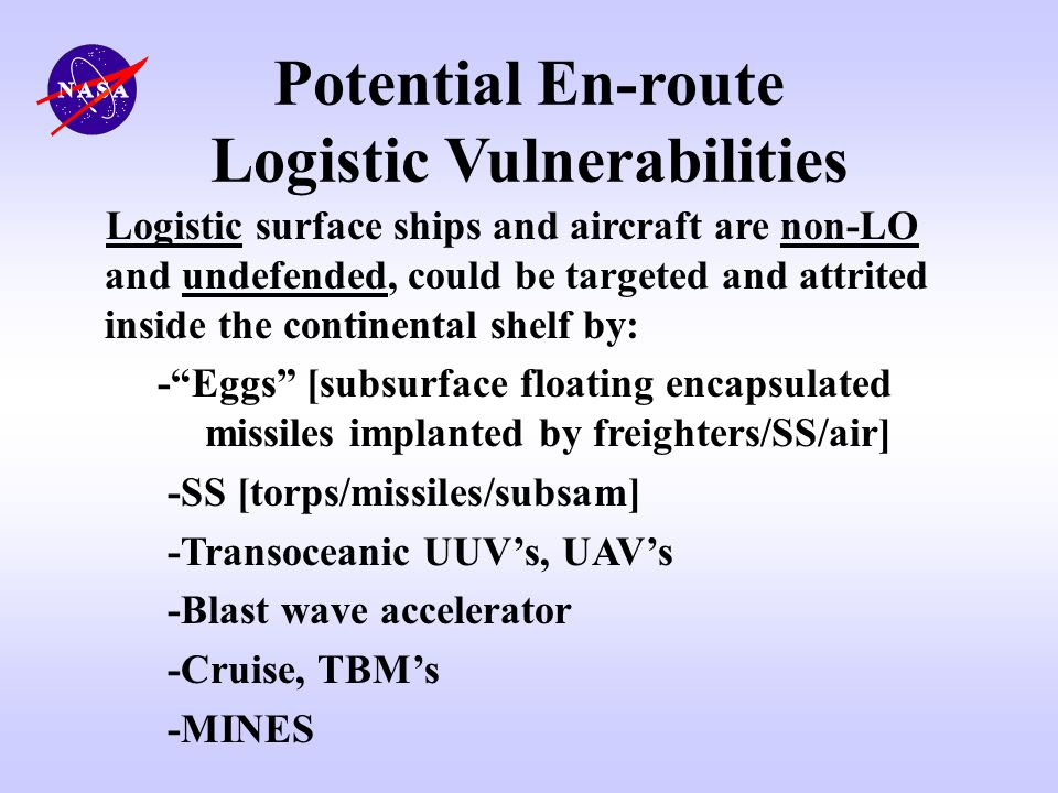 Potential En-route Logistic Vulnerabilities