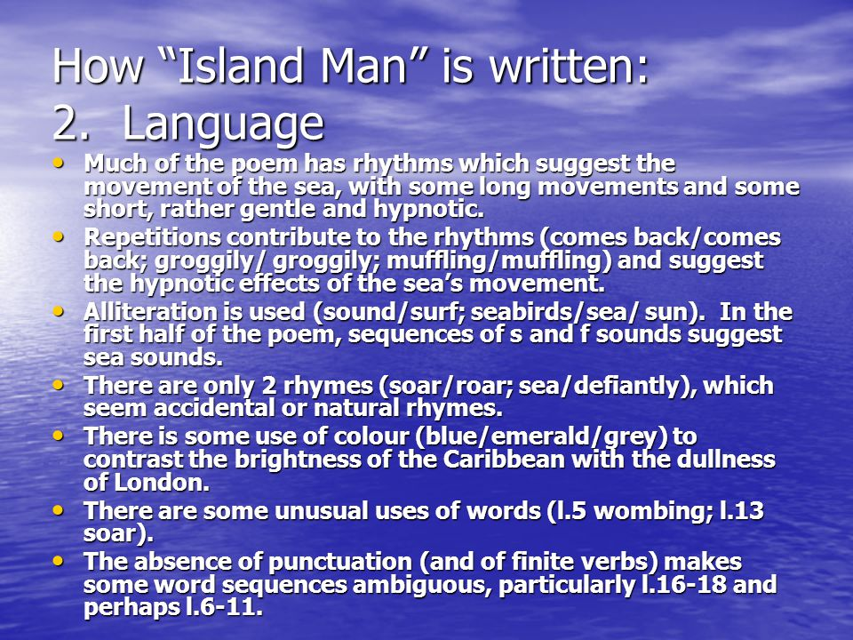 How Island Man is written: 2. Language