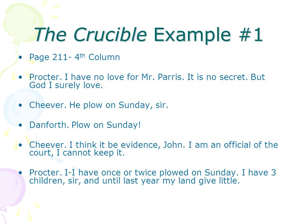 The Crucible Example #1 Page 211- 4th Column