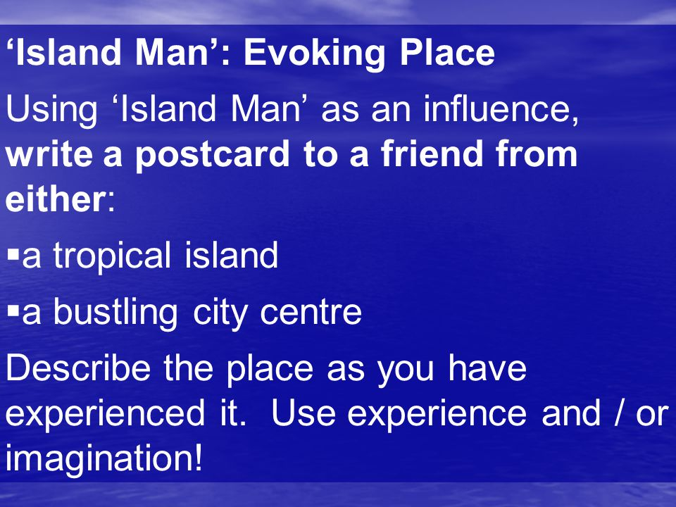 'Island Man': Evoking Place