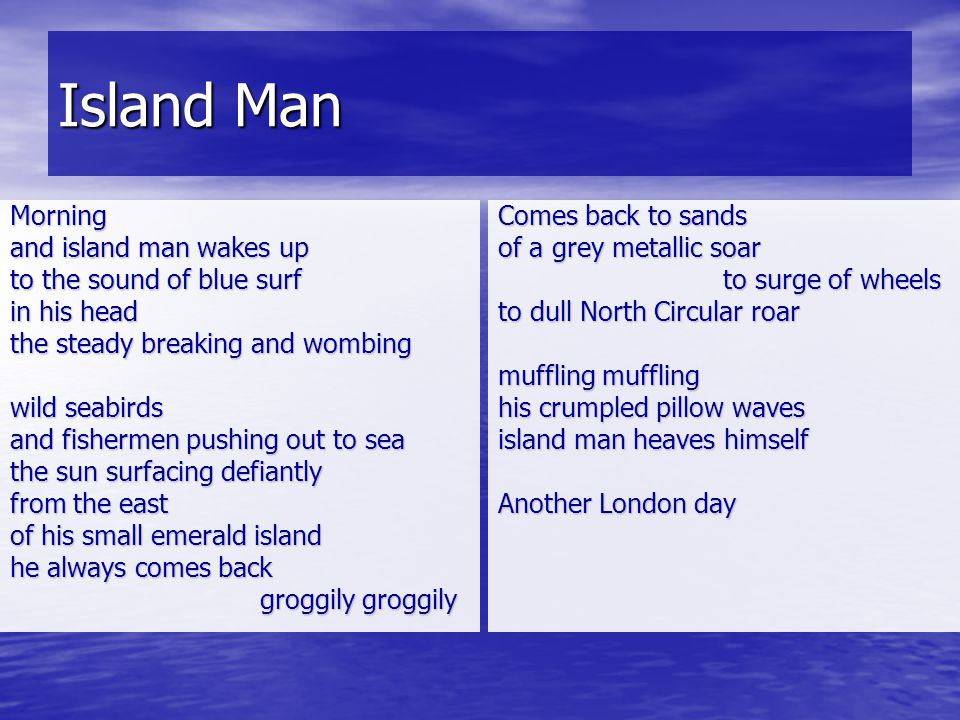 Island Man Morning and island man wakes up to the sound of blue surf