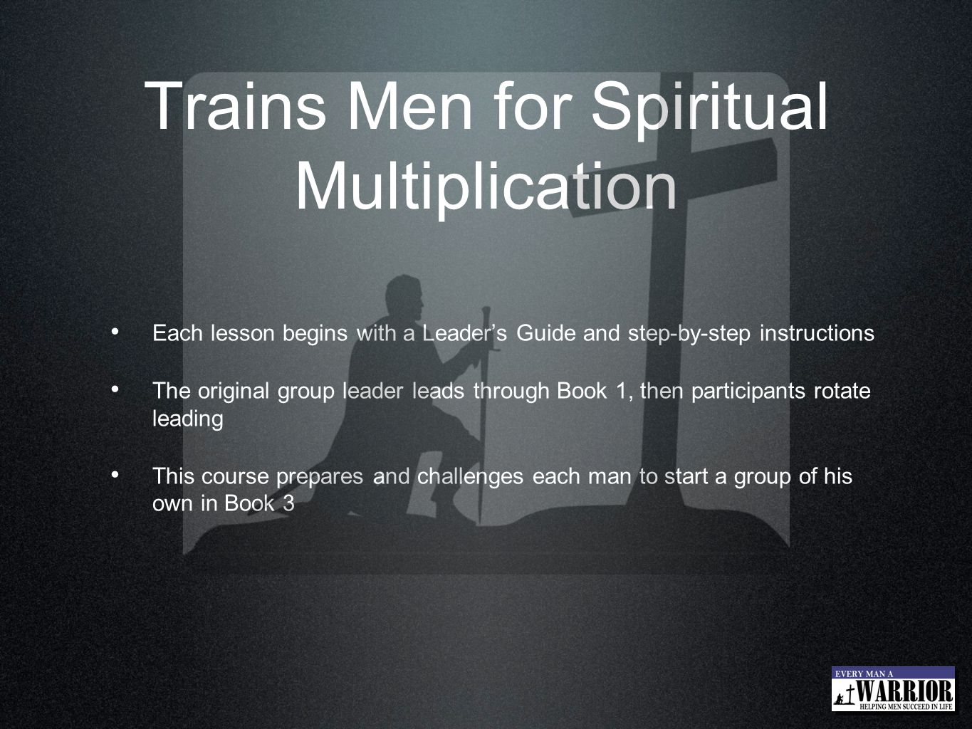 Trains Men for Spiritual Multiplication