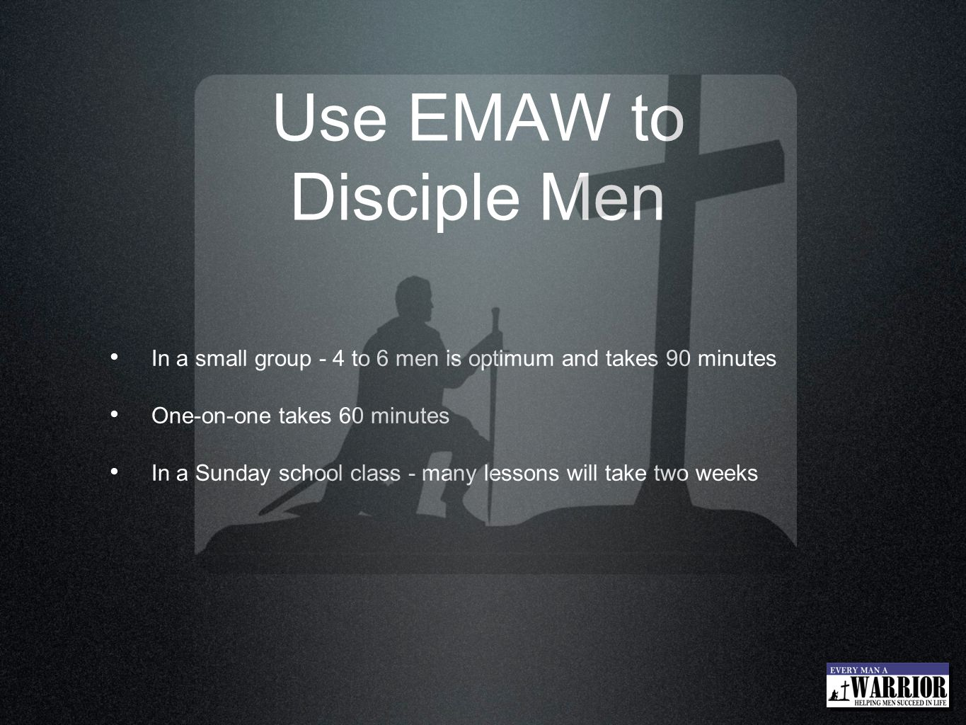 Use EMAW to Disciple Men