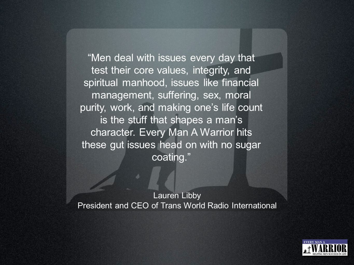President and CEO of Trans World Radio International