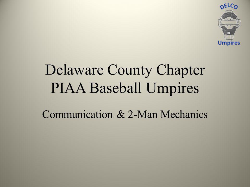 Delaware County Chapter PIAA Baseball Umpires