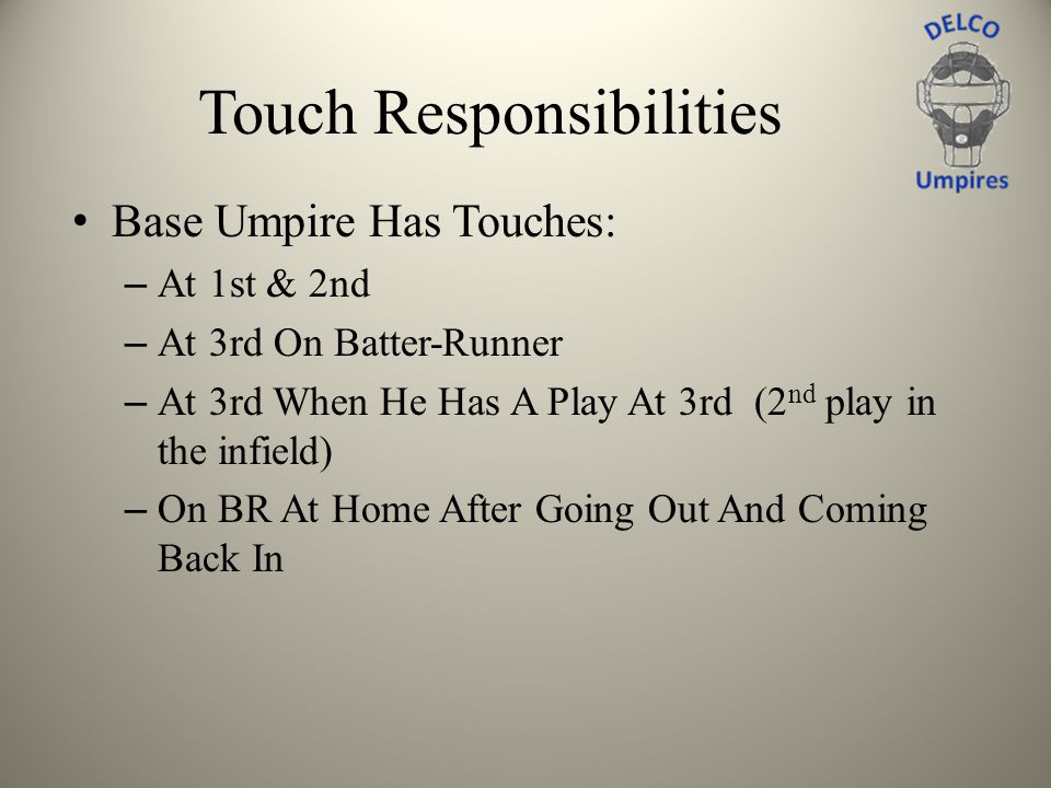 Touch Responsibilities