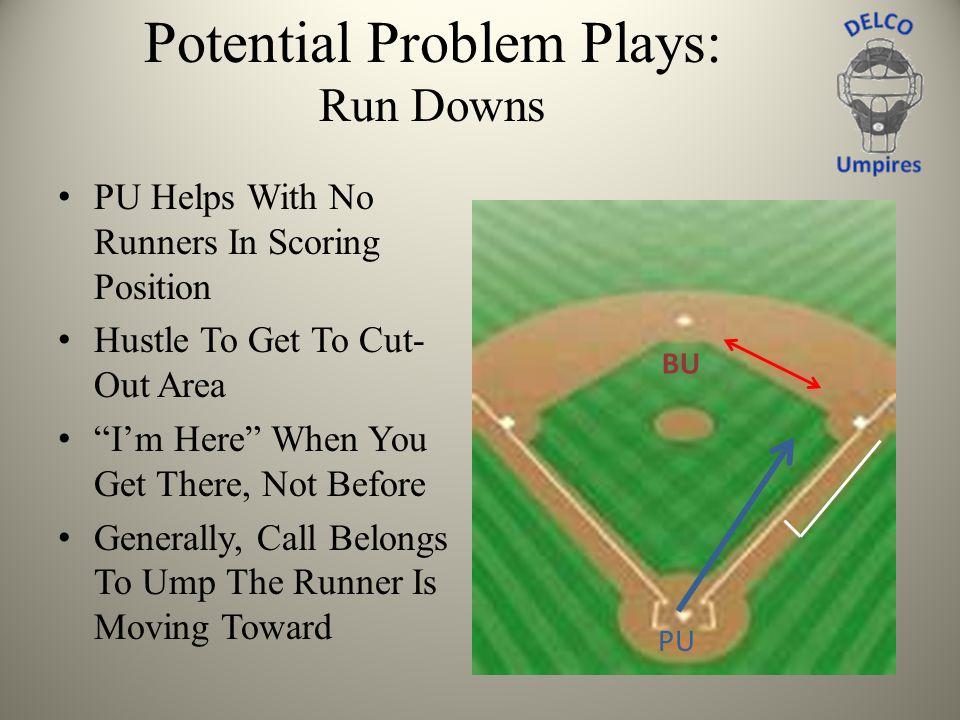 Potential Problem Plays: Run Downs