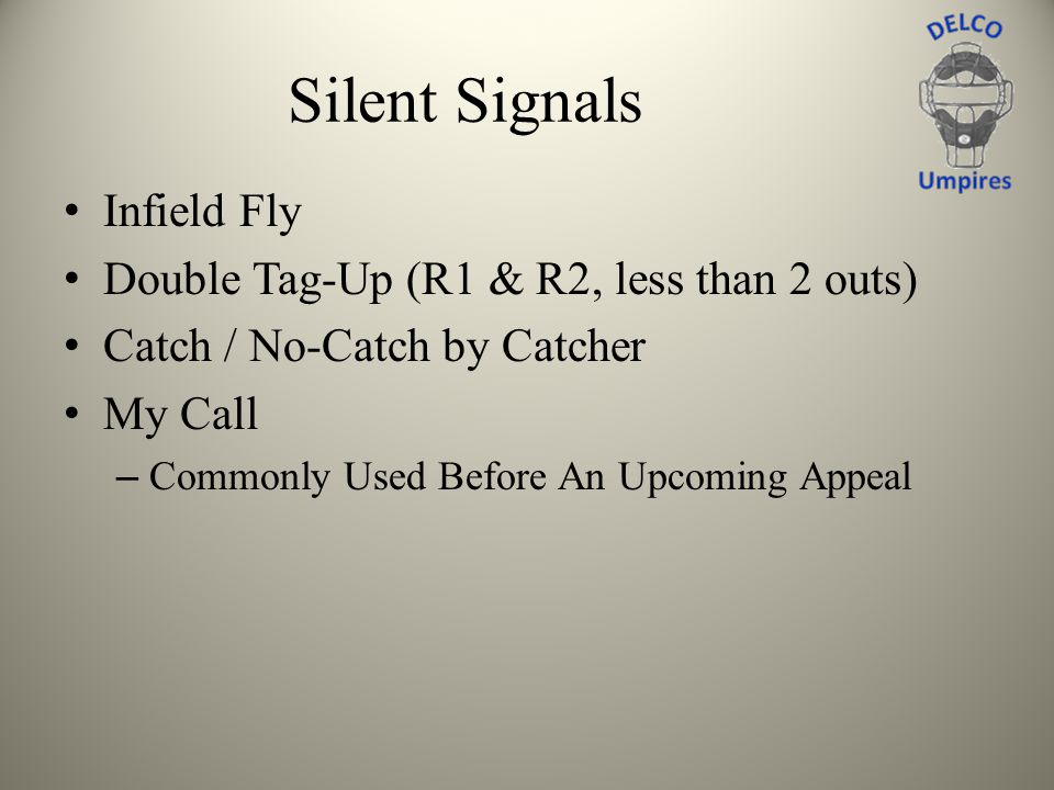 Silent Signals Infield Fly Double Tag-Up (R1 & R2, less than 2 outs)