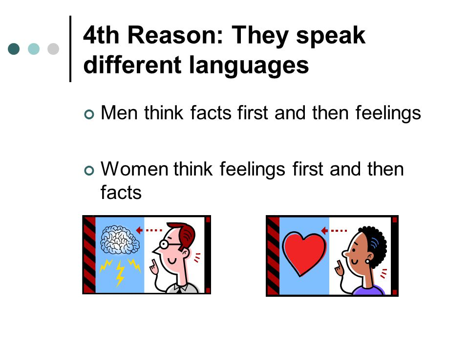 4th Reason: They speak different languages