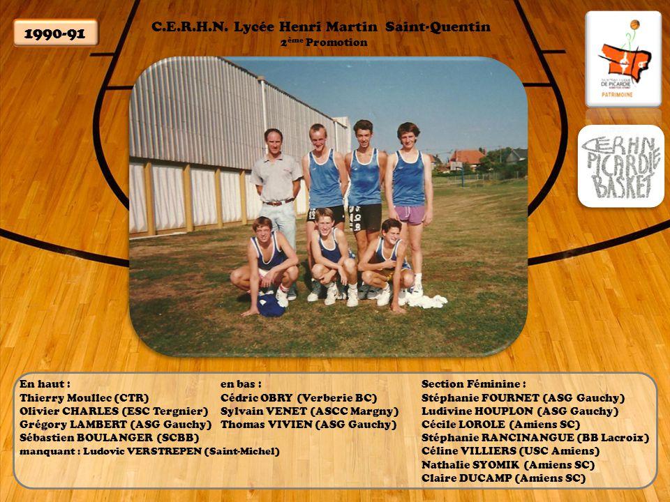 1990-91 C.E.R.H.N. Lycée Henri Martin Saint-Quentin 2ème Promotion