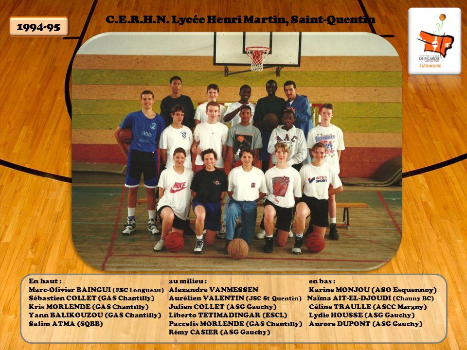 C.E.R.H.N. Lycée Henri Martin, Saint-Quentin 1994-95