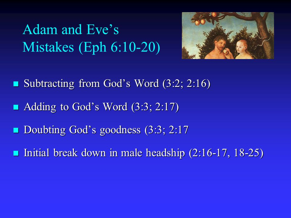 Adam and Eve's Mistakes (Eph 6:10-20)