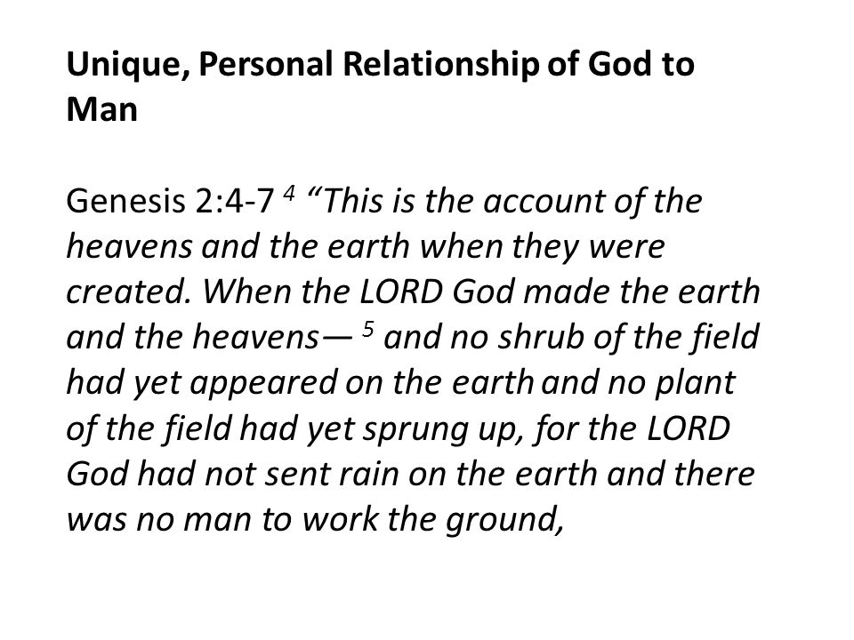Unique, Personal Relationship of God to Man